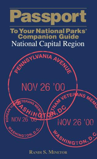Cover image for the book Passport To Your National Parks® Companion Guide: National Capital Region, First Edition