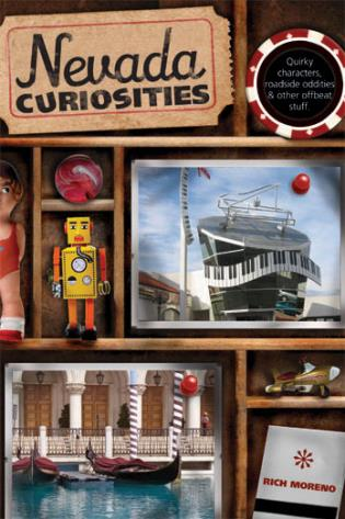 Cover image for the book Nevada Curiosities: Quirky Characters, Roadside Oddities & Other Offbeat Stuff, First Edition