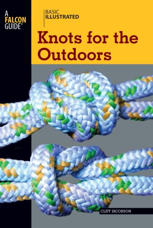 Cover image for the book Basic Illustrated Knots for the Outdoors, First Edition