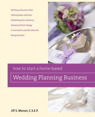 Cover image for the book How to Start a Home-Based Wedding Planning Business