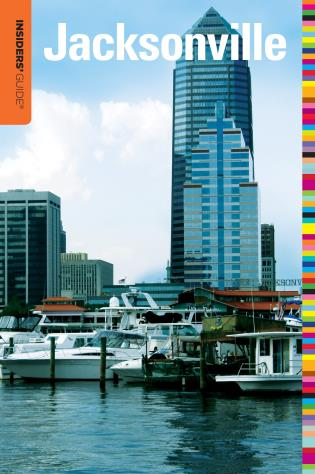 Cover image for the book Insiders' Guide® to Jacksonville, Third Edition