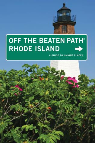 Cover image for the book Rhode Island Off the Beaten Path®: A Guide To Unique Places, Seventh Edition