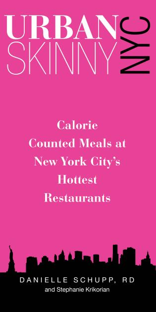 Cover image for the book Urban Skinny NYC: Calorie Counted Meals At New York City's Hottest Restaurants