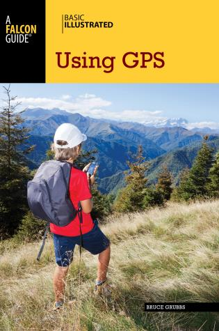 Cover image for the book Basic Illustrated Using GPS, 3rd Edition