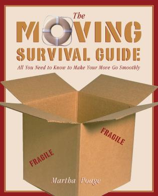 Cover image for the book Moving Survival Guide: All You Need to Know to Make Your Move Go Smoothly, First Edition