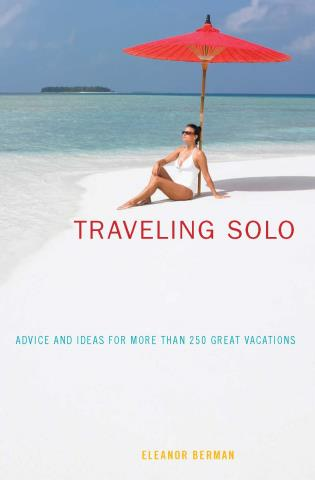 Cover image for the book Traveling Solo, Sixth Edition