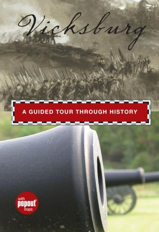 Cover image for the book Vicksburg: A Guided Tour Through History, First Edition