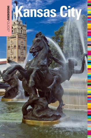 Cover image for the book Insiders' Guide® to Kansas City, Fourth Edition