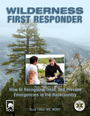 Cover image for the book Wilderness First Responder: How To Recognize, Treat, And Prevent Emergencies In The Backcountry, Third Edition