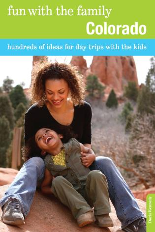 Cover image for the book Fun with the Family Colorado: Hundreds Of Ideas For Day Trips With The Kids, Seventh Edition
