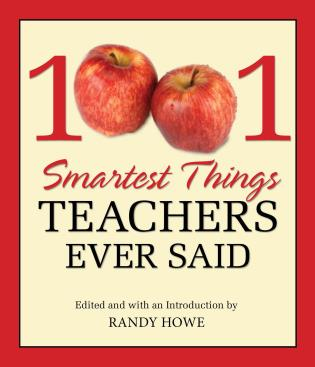 Cover image for the book 1001 Smartest Things Teachers Ever Said