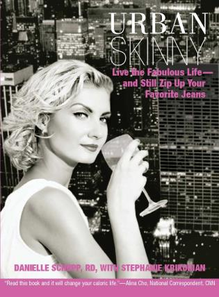 Cover image for the book Urban Skinny: Live the Fabulous Life--and Still Zip Up Your Favorite Jeans