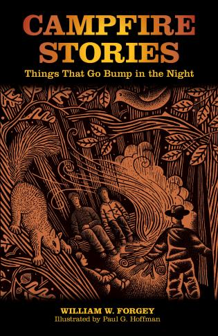 Cover image for the book Campfire Stories: Things That Go Bump In The Night, Second Edition