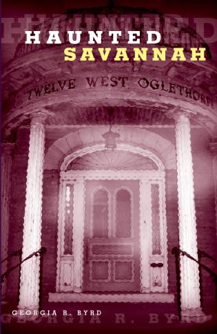 Cover image for the book Haunted Savannah, First Edition