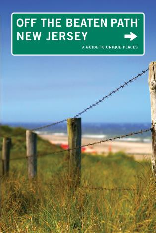 Cover image for the book New Jersey Off the Beaten Path®: A Guide To Unique Places, Ninth Edition