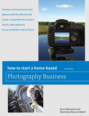 Cover image for the book How to Start a Home-Based Photography Business, Sixth Edition