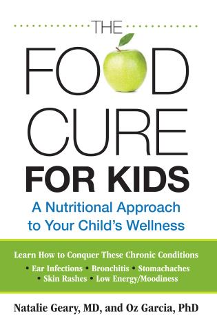 Cover image for the book Food Cure for Kids: A Nutritional Approach to Your Child's Wellness, First Edition