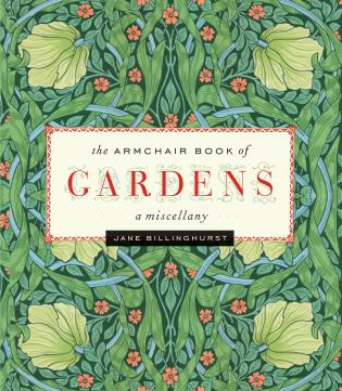 Cover image for the book Armchair Book of Gardens: A Miscellany, First Edition