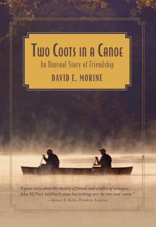 Cover image for the book Two Coots in a Canoe: An Unusual Story Of Friendship, First Edition