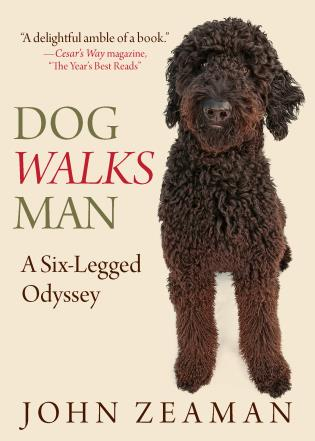 Cover image for the book Dog Walks Man: A Six-Legged Odyssey