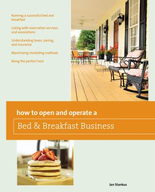 Cover image for the book How to Open and Operate a Bed & Breakfast, Ninth Edition