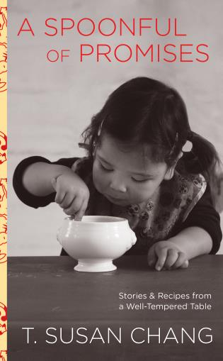 Cover image for the book Spoonful of Promises: Stories & Recipes From A Well-Tempered Table