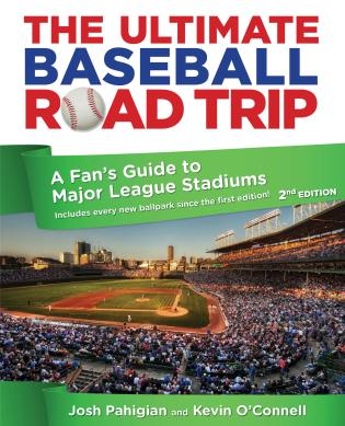 Cover image for the book Ultimate Baseball Road Trip: A Fan's Guide To Major League Stadiums, Second Edition
