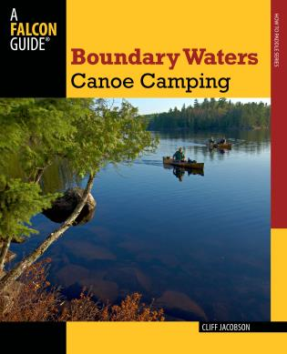 Cover image for the book Boundary Waters Canoe Camping, Third Edition