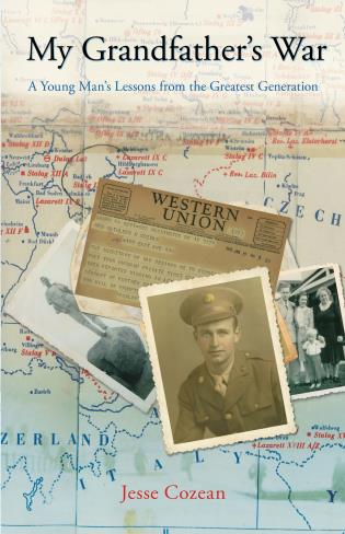 Cover image for the book My Grandfather's War: A Young Man's Lessons From The Greatest Generation, First Edition