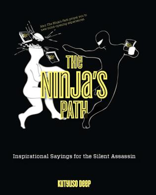 Cover image for the book Ninja's Path: Inspirational Sayings for the Silent Assassin