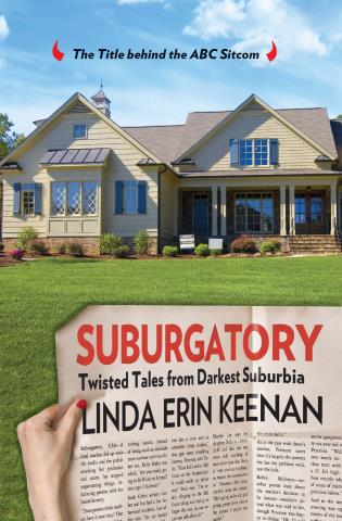 Cover image for the book Suburgatory: Life Trapped Among The Manicured Moms, Barely There Dads, And Nightmare Neighbors