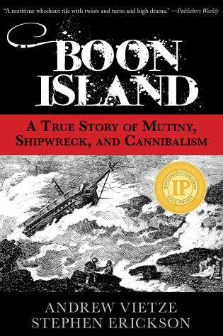 Cover image for the book Boon Island: A True Story Of Mutiny, Shipwreck, And Cannibalism, First Edition