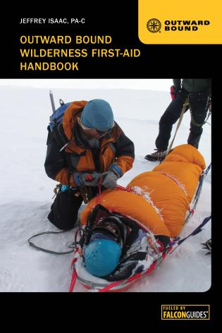 Cover image for the book Outward Bound Wilderness First-Aid Handbook, Fourth Edition