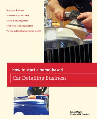Cover image for the book How to Start a Home-based Car Detailing Business, First Edition