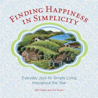 Cover image for the book Finding Happiness in Simplicity: Everyday Joys For Simple Living Throughout The Year