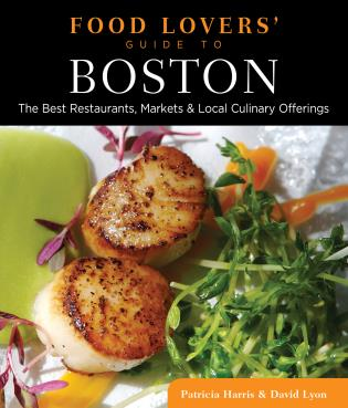 Cover image for the book Food Lovers' Guide to® Boston: The Best Restaurants, Markets & Local Culinary Offerings, First Edition
