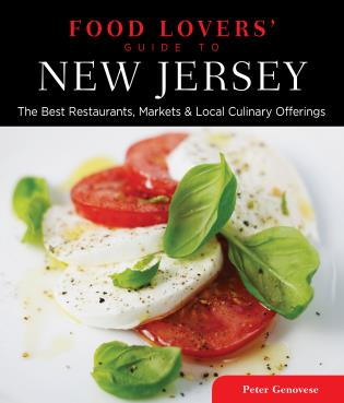 Cover image for the book Food Lovers' Guide to® New Jersey: The Best Restaurants, Markets & Local Culinary Offerings, Third Edition