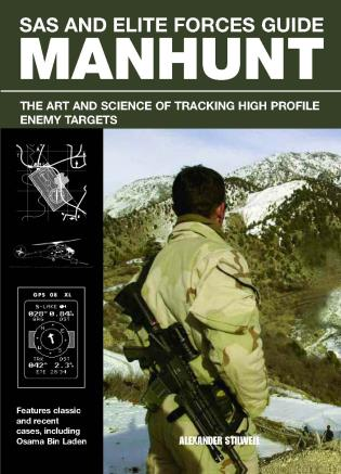 Cover image for the book SAS and Elite Forces Guide Manhunt: The Art And Science Of Tracking High Value Enemy Targets