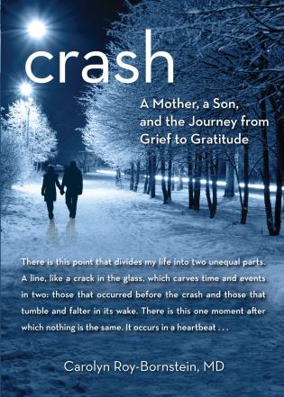 Cover image for the book Crash: A Mother, A Son, And The Journey From Grief To Gratitude, First Edition