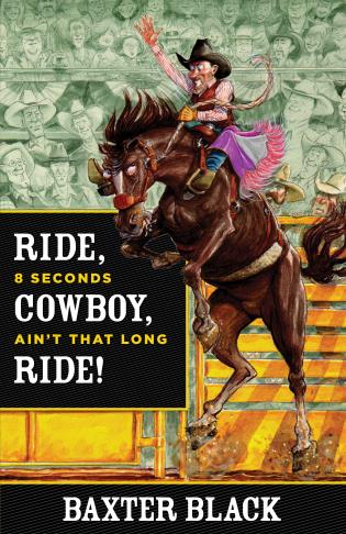 Cover image for the book Ride, Cowboy, Ride!: 8 Seconds Ain'T That Long, First Edition