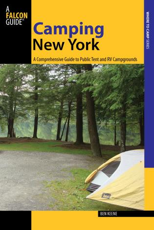 Cover image for the book Camping New York: A Comprehensive Guide To Public Tent And Rv Campgrounds, First Edition