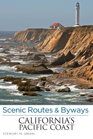 Cover image for the book Scenic Routes & Byways California's Pacific Coast, Seventh Edition