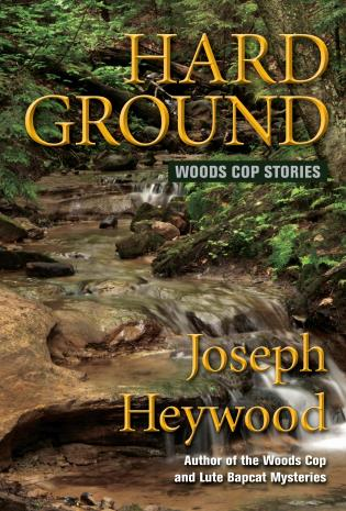 Cover image for the book Hard Ground: Woods Cop Stories