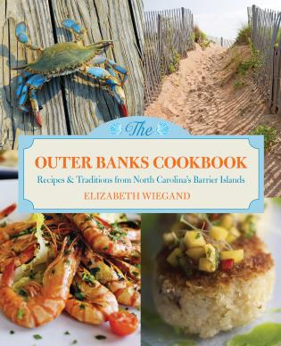 Cover image for the book Outer Banks Cookbook: Recipes & Traditions From North Carolina's Barrier Islands, Second Edition