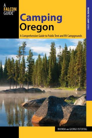 Cover image for the book Camping Oregon: A Comprehensive Guide To Public Tent And Rv Campgrounds, Third Edition