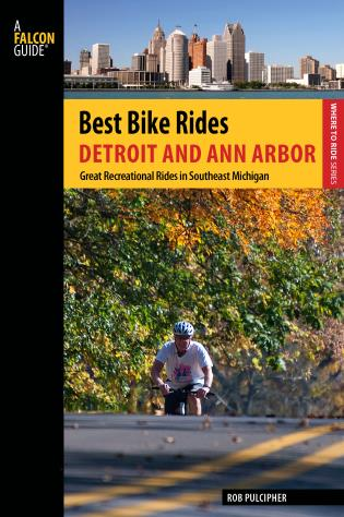 Cover image for the book Best Bike Rides Detroit and Ann Arbor: Great Recreational Rides In Southeast Michigan, First Edition