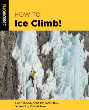 Cover Image of the book titled How to Ice Climb!