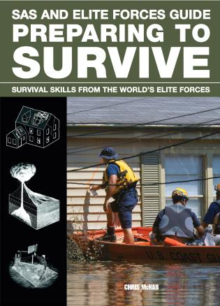 Cover image for the book SAS and Elite Forces Guide Preparing to Survive: Being Ready For When Disaster Strikes