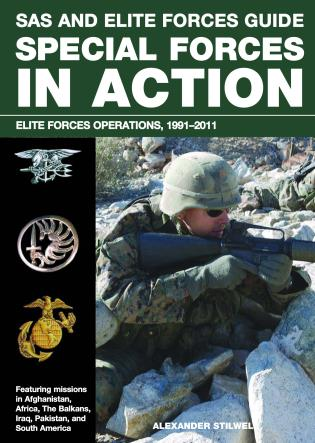 Cover image for the book SAS and Elite Forces Guide Special Forces in Action: Elite Forces Operations, 1991-2011