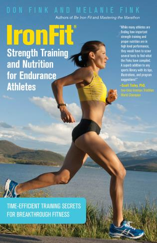 Cover image for the book IronFit Strength Training and Nutrition for Endurance Athletes: Time Efficient Training Secrets For Breakthrough Fitness